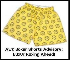 AwK Boxer Shorts Advisory!